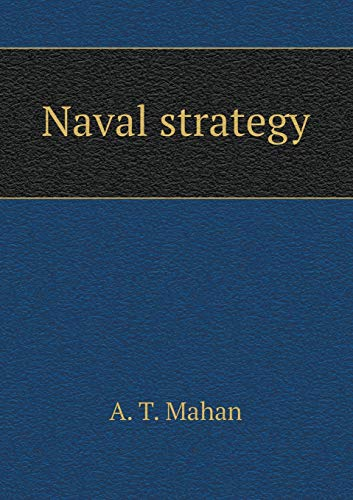 9785518635166: Naval strategy