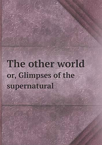 9785518636934: The other world or, Glimpses of the supernatural