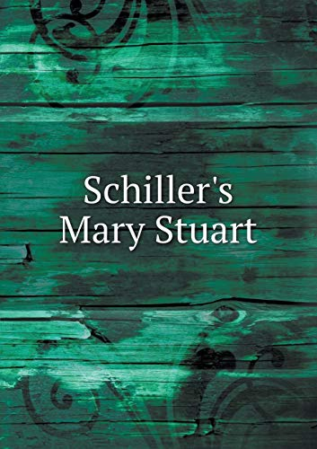 9785518642119: Schiller's Mary Stuart