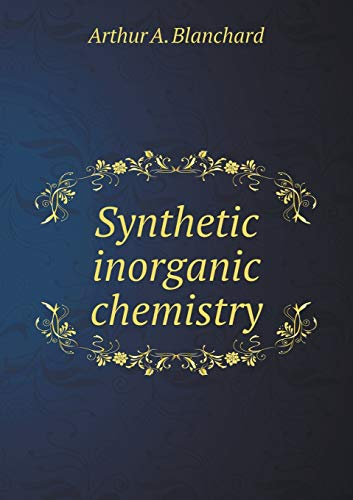 9785518644632: Synthetic inorganic chemistry
