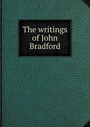 9785518647183: The writings of John Bradford
