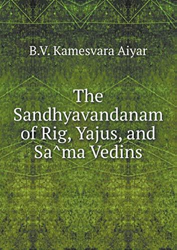 9785518648739: The Sandhyavandanam of Rig, Yajus, and Sa Ma Vedins