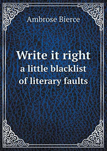 9785518653245: Write It Right a Little Blacklist of Literary Faults