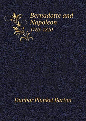 9785518654181: Bernadotte and Napoleon 1763-1810