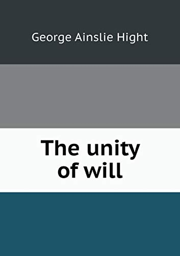 9785518655423: The Unity of Will