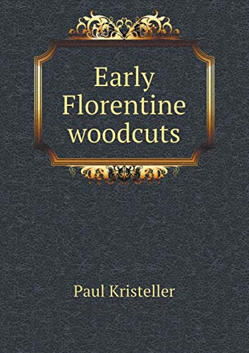 9785518658073: Early Florentine Woodcuts