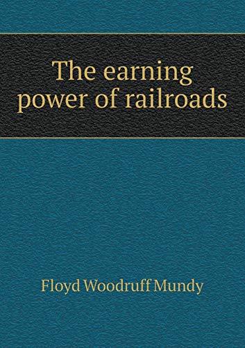 9785518659865: The Earning Power of Railroads