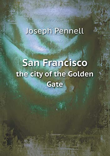 9785518666481: San Francisco the City of the Golden Gate