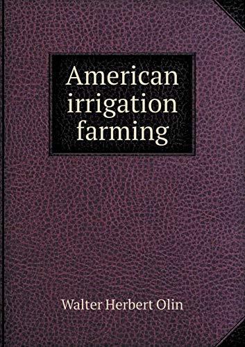 9785518668560: American Irrigation Farming
