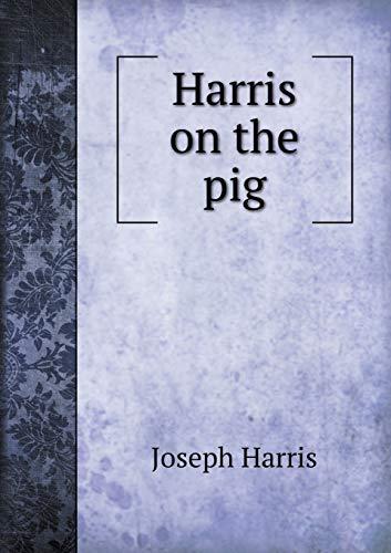 9785518668737: Harris on the Pig