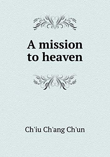 9785518668874: A Mission to Heaven