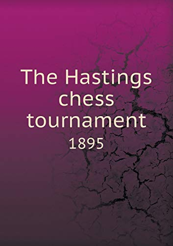 9785518669482: The Hastings Chess Tournament 1895