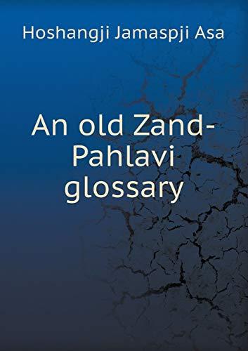 9785518671539: An Old Zand-Pahlavi Glossary