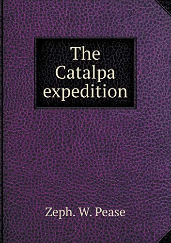 9785518680708: The Catalpa expedition