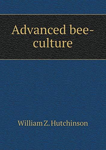 9785518682252: Advanced Bee-Culture