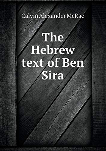 9785518683563: The Hebrew Text of Ben Sira