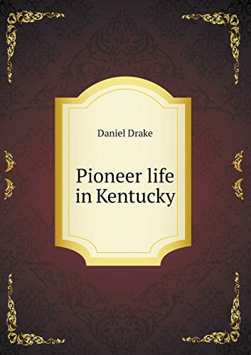9785518688292: Pioneer life in Kentucky