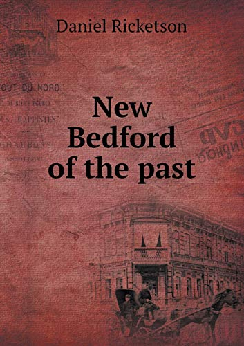 9785518691131: New Bedford of the past