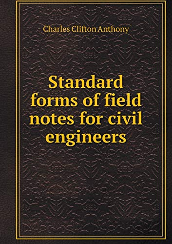 9785518694866: Standard forms of field notes for civil engineers