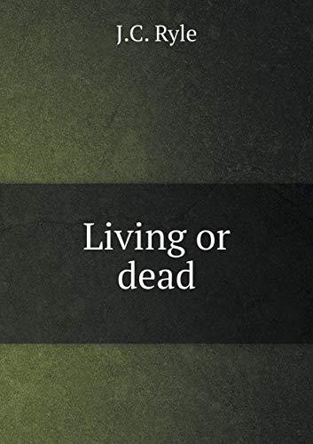 9785518702448: Living or dead