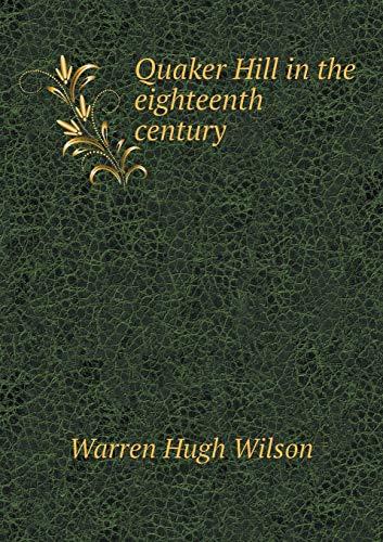 9785518702745: Quaker Hill in the eighteenth century