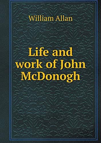 9785518703506: Life and work of John McDonogh