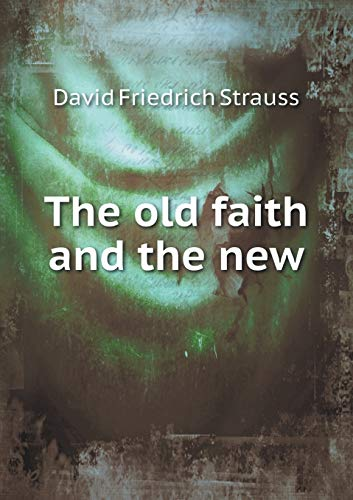 9785518709362: The Old Faith and the New