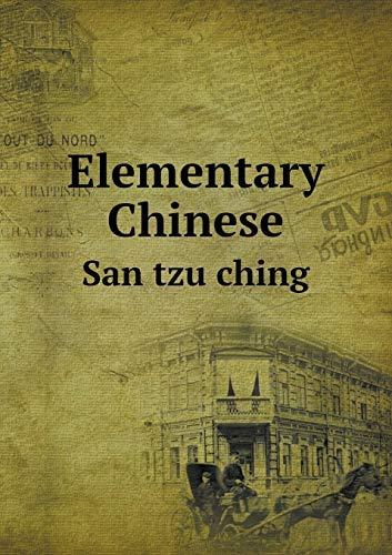 9785518711952: Elementary Chinese San tzu ching