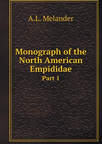 9785518712638: Monograph of the North American Empididae Part 1