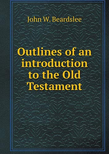9785518714434: Outlines of an introduction to the Old Testament
