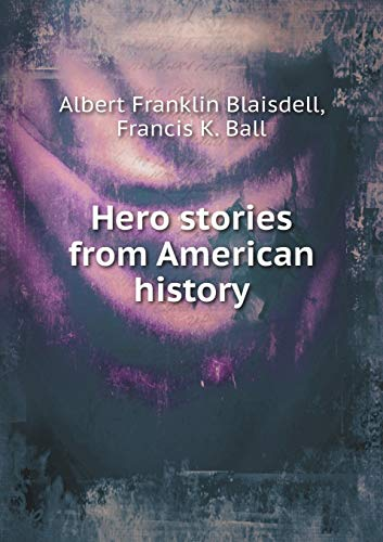 9785518723368: Hero Stories from American History