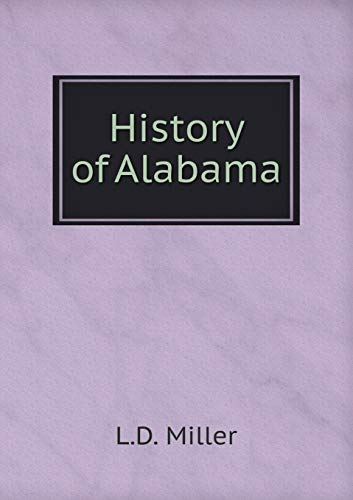 9785518724600: History of Alabama