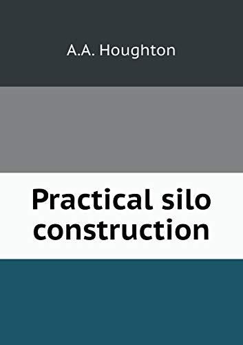 9785518743267: Practical silo construction