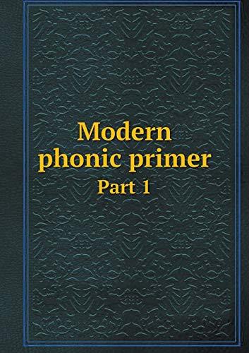 9785518744059: Modern phonic primer Part 1