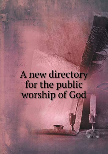 9785518745667: A new directory for the public worship of God