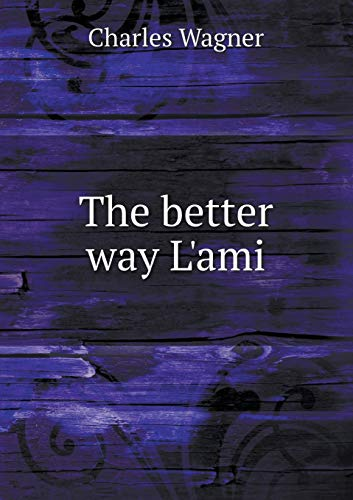 9785518745711: The better way L'ami