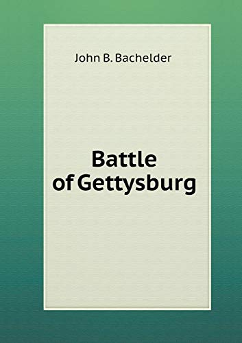 9785518749702: Battle of Gettysburg