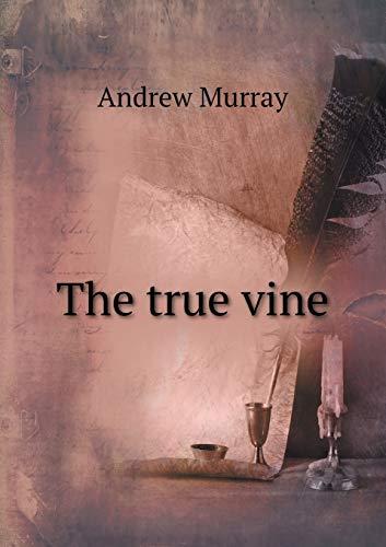 9785518756762: The True Vine