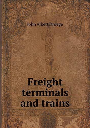 9785518758674: Freight terminals and trains