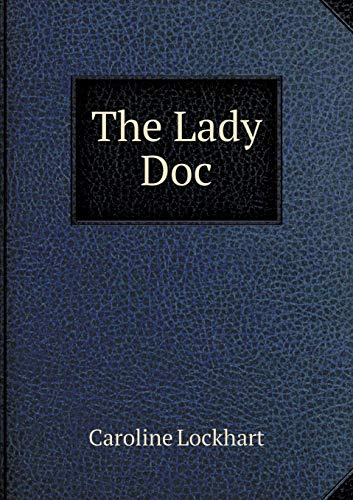 9785518763029: The Lady Doc