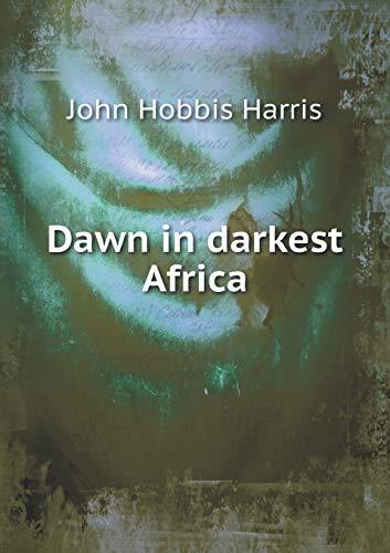 9785518763524: Dawn in darkest Africa