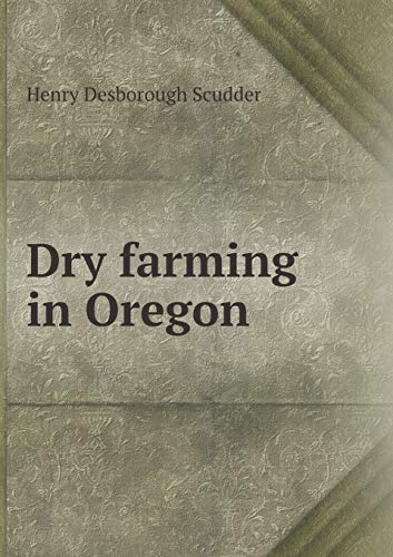 9785518766150: Dry farming in Oregon