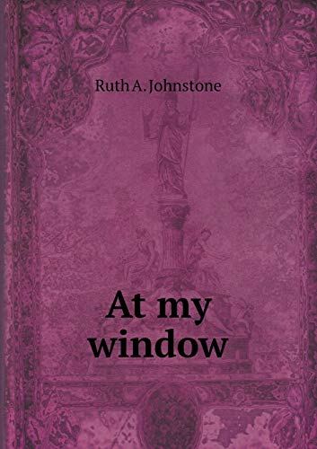9785518769601: At My Window
