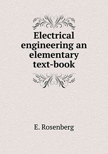 9785518772540: Electrical engineering an elementary text-book