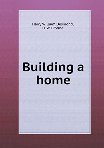 9785518779877: Building a home