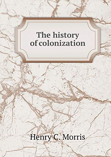 9785518789968: The history of colonization