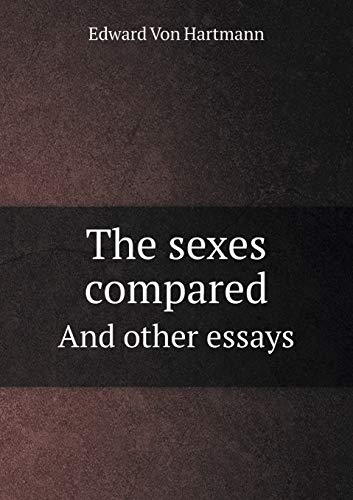 9785518790056: The sexes compared And other essays