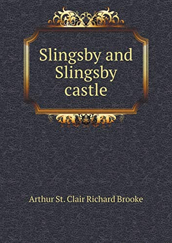 9785518790957: Slingsby and Slingsby castle