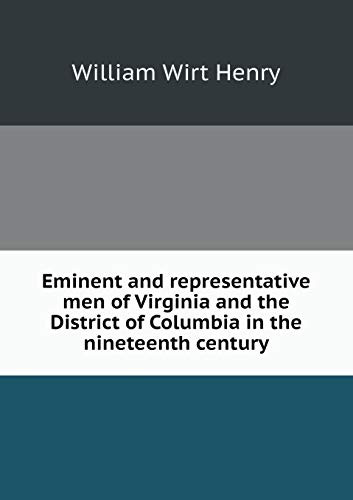 9785518791305: Eminent and representative men of Virginia and the District of Columbia in the nineteenth century