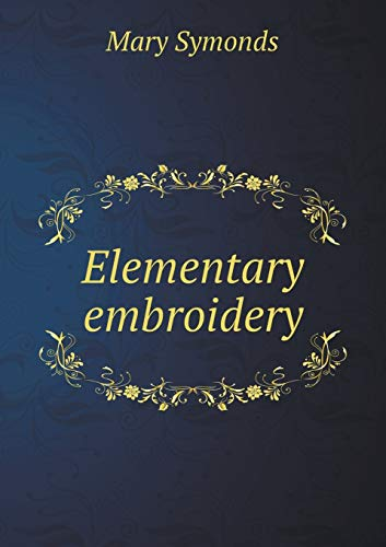 9785518792319: Elementary embroidery